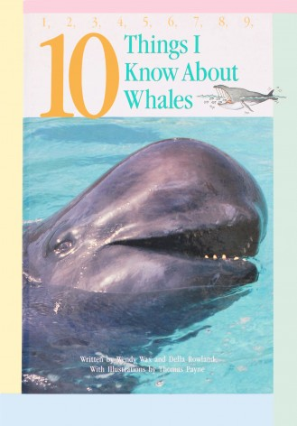 10 Things I Know About Whales