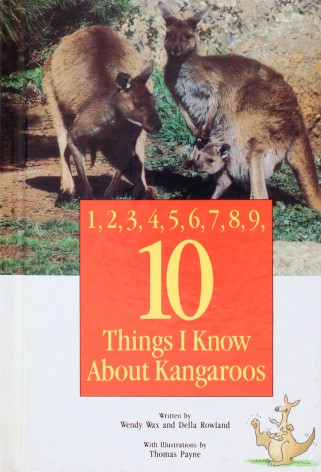 10 Things I Know About Kangaroos